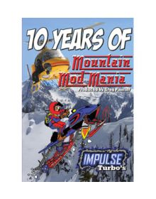 Video 10 Years Of Mountain Mod Mania DVD