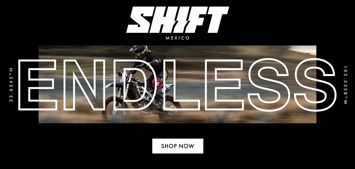 Shift Endless Mexico