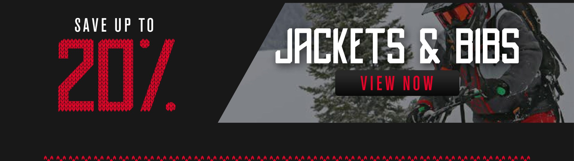 up to 20% off MSRP on Select Jackets and Bibs